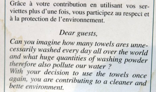 Dear guest, can you imagine how many towels are washed unneccesarily?
